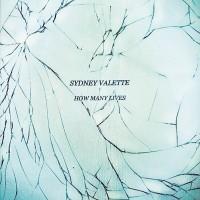 SYDNEY VALETTE – HOW MANY LIVES DIGICD