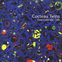 COCTEAU TWINS - FOUR CALENDAR CAFE LP