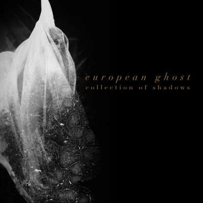 EUROPEAN GHOST - COLLECTION OF SHADOWS LP