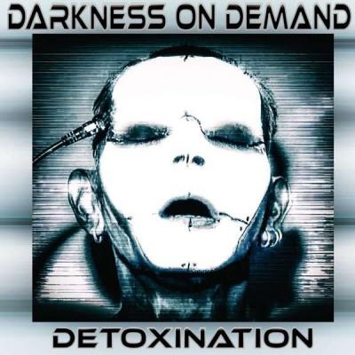 DARKNESS ON DEMAND – DETOXINATION DIGICD