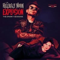THE HILLBILLY MOON EXPLOSION - THE SPARKY SESSIONS LP