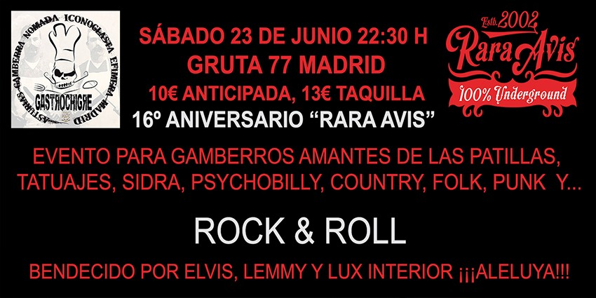 16 Aniversario Rara Avis: Ilustres Patilludos + Ro & The Skullboys + Reverendo & The New Preacher Boys - Sábado 23 de Junio Gruta 77