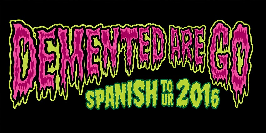 Demented Are Go - Domingo 4 de Diciembre - Sala Wurlitzer Ballroom Madrid