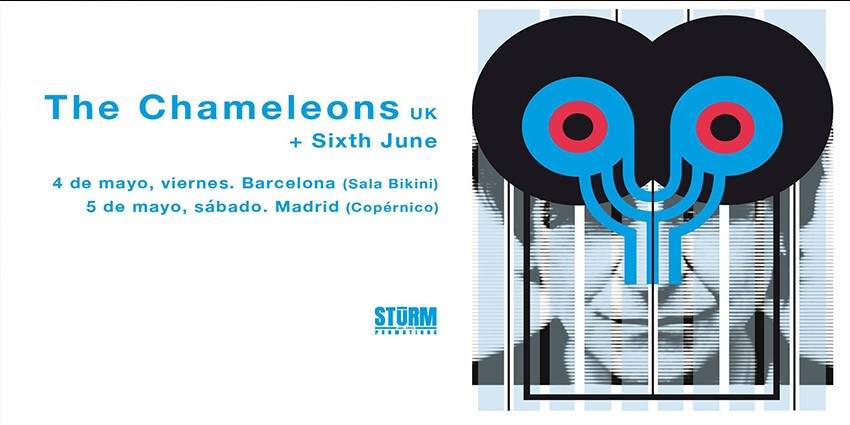The Chameleons + Sixth June - Sábado 5 de Mayo 2018 - Sala Copérnico Madrid
