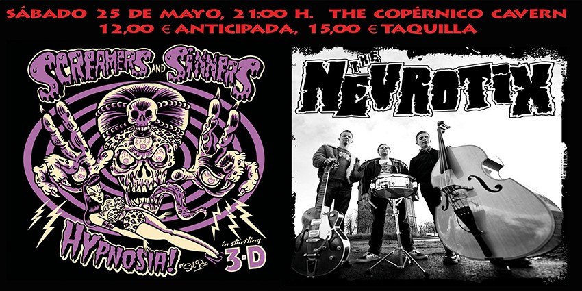 The Nevrotix + Screamers & Sinners + Fiesta presentación Psychobilly Meeting 2019 - Sábado 25 de Mayo - The Copérnico Cavern Madrid