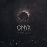 V/A - ONYX [APOCRYPHOS, KAMMARHEIT & ATRIUM CARCERI] DIGICD