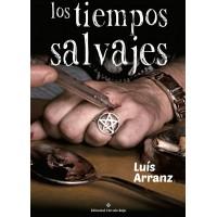 LUIS ARRANZ - LOS TIEMPOS SALVAJES BOOK