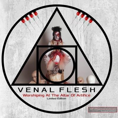 VENAL FLESH – WORSHIPING AT THE ALTAR OF ARTIFICE CD