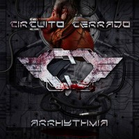 CIRCUITO CERRADO - ARRHYTHMIA 2CD