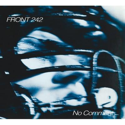 FRONT 242 - NO COMMENT & POLITICS OF PRESSURE DIGICD ALFA MATRIX