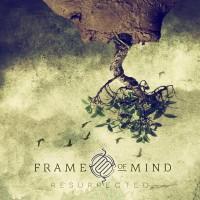 FRAME OF MIND - RESURRECTED CD