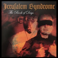 JERUSALEM SYNDROME – THE BOOK OF DAYS [2011 EXPANDED RE-ISSUE] 2CD