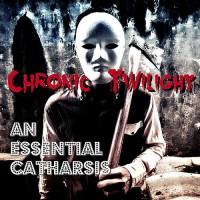 CHRONIC TWILIGHT - AN ESSENTIAL CATHARSIS [LIMITED] DIGICDCD