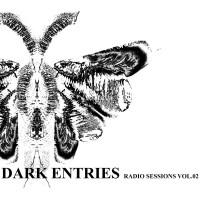 V/A - DARK ENTRIES RADIO SESSIONS VOL. 2 [LIMITED] DIGICD
