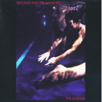 SIOUXSIE AND THE BANSHEES - THE SCREAM LP