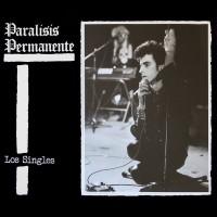 PARÁLISIS PERMANENTE - LOS SINGLES [LIMITED] LP + CD
