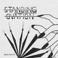 """STANDING OVATION - WHAT MEANING [LIMITED] 7"""""""