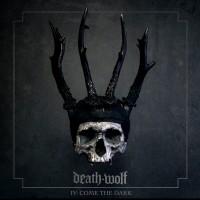 DEATH WOLF - IV: COME THE DARK DIGICD regain