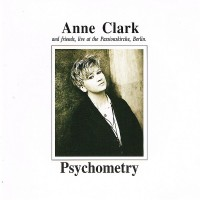 ANNE CLARK - PSYCHOMETRY: ANNE CLARK AND FRIENDS, LIVE AT THE PASSIONSKIRCHE BERLIN DIGICD