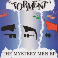 """TORMENT - THE MYSTERY MEN EP 7"""""""