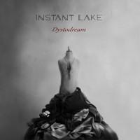 INSTANT LAKE - DYSTODREAM DIGICD