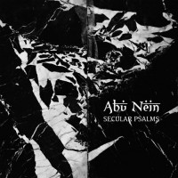 ABU NEIN - SECULAR PSALMS [LIMITED] CD