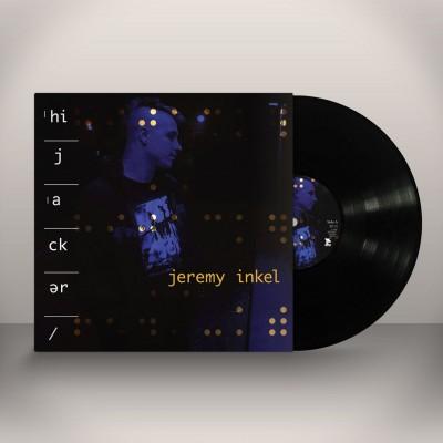 JEREMY INKEL - HIJACKER [LIMITED] LP