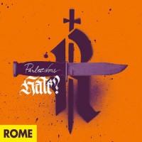 ROME - PARLEZ-VOUS HATE? DIGICD