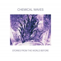 CHEMICAL WAVES - STORIES FROM THE WORLD BEFORE DIGICD