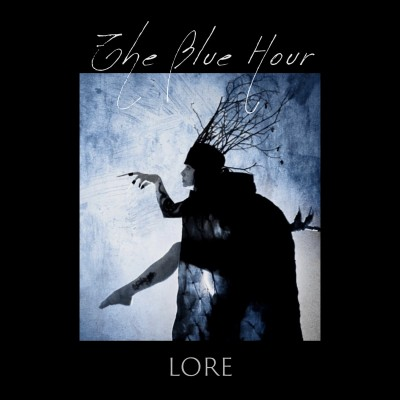 THE BLUE HOUR - LORE [LIMITED] DIGICD