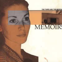 THE THIRD AND THE MORTAL - MEMOIRS CD