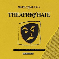 """THEATRE OF HATE - SNIFFIN´GLUE VOL. 1 [LIMITED] 7"""""""