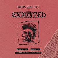 """THE EXPLOITED - SNIFFIN´GLUE VOL. 3 [LIMITED] 7"""" sniffin´ glue"""