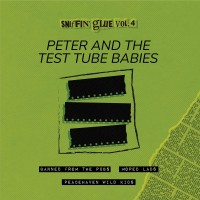 """PETER AND THE TEST TUBE BABIES - SNIFFIN´GLUE VOL. 4 [LIMITED] 7"""" sniffin´ glue"""