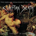 CHRISTIAN DEATH – THE DARK AGE RENAISSANCE COLLECTION PART 3: THE AGE OF DECADENCE 4CD-BOX season of mist