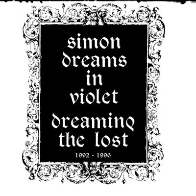 SIMON DREAMS IN VIOLET - DREAMING THE LOST 1992-1996 VOL. 2 [LIMITED] DIGICD swiss dark nights
