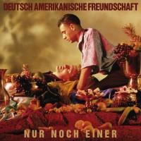 ROBERT GÖRL + DAF – NUR NOCH EINER CD