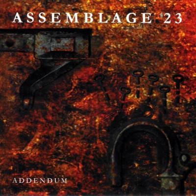 ASSEMBLAGE 23 - ADDENDUM CD