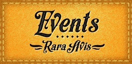 Rara Avis - Events